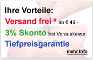 Ihre Vorteile: Versand frei ab €49, 3% Skonto bei Vorauskasse und Preisgarantie